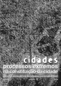Cidades: processos extremos na constituição da cidade