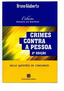 Crimes_contra_a_pessoa_2ª_Ed_2019_Bruno_Gilaberte_pdf_pdf