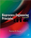 LIVRO Bioprocess Engineering Principles, 2nd ed (Pauline M. Doran, 2013 - Elsevier)
