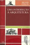 Uma Introdução à Arquitetura - Sílvio Colin