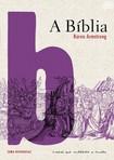 A Bíblia   Uma Biografia   Karen Armstrong