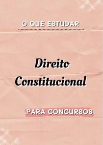 constitucional o que estudar