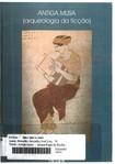 Antiga Musa - arqueologia da ficção