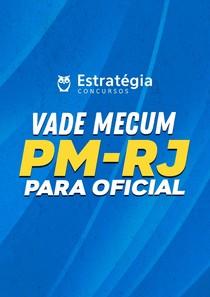 VADE MECUM PMERJ - OFICIAL - CONCURSO 2020