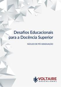 DESAFIOS EDUCACIONAIS PARA A DOCÊNCIA SUPERIOR