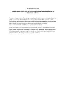 Transplante de Órgãos no Brasil, opnião
