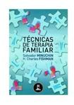Técnicas da Terapia Familiar - Salvador Minuchin