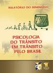 Relatorio-Seminarios-Psicologia-e-Transito-no-Brasil