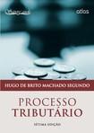 Hugo de Brito Machado Segundo   Processo Tributário (2014)