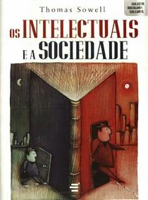 Thomas Sowell - Os intelectuais e a sociedade-1.pdf