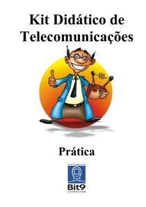 Kit Didático de Telecomunicações - Prática