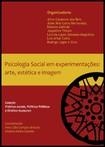 Psicologia Social em experimentações: arte, estética e imagem