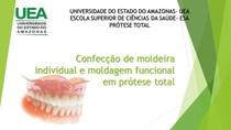 Confecção da moldeira individual e moldagem funcional (1)