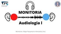 MONITORIA Audiologia - Resumo dos procedimentos da bateria de exames audiológico