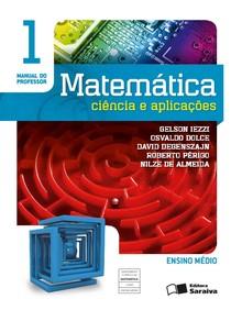 Matemática Ciências e Aplicações   Gelson Iezzi   Vol 1