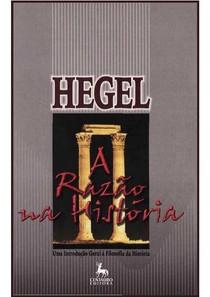Hegel - A Razo na Histria uma Introdução