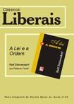 A Lei e a Ordem - Ralf Dahrendorf - Clássicos Liberais