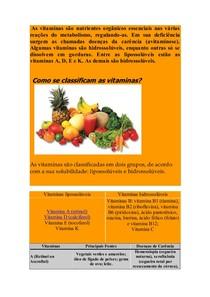 As vitaminas são nutrientes orgânicos essenciais nas várias reações do metabolismo