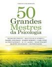 Livro 50 Grandes Mestres da Psicologia Tom Butler Bowdon