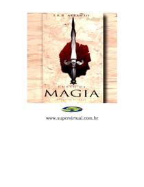 José Roberto Romeiro Abrahão   Curso de Magia (Prefácio de Rita Lee)