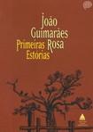 João Guimarães Rosa - Primeiras Estórias