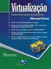 Virtualização - Componente Central do Datacenter