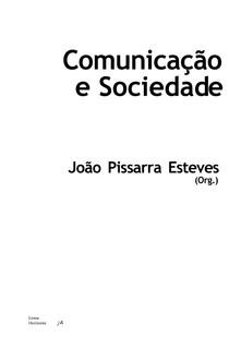 ESTEVES, Joao Pissara - Comunicacao e Sociedade