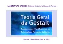 Teoria Gerla da Gestalt   Prof João Gomes Dias 2008