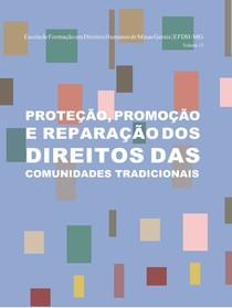 Proteção, Promoção e Reparação dos Direitos das Comunidades Tradicionais
