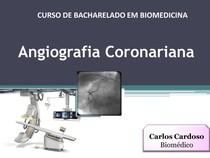 Angiografia Coronariana - Diagnóstico por Imagem _ Carlos Danilo