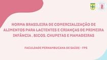 NBCAL: Norma Brasileira de Comercialização de Alimentos da 1 infância, bicos, chupetas e mamadeiras