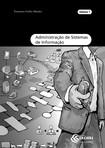 Administração de Sistema de Informação - Vol.1