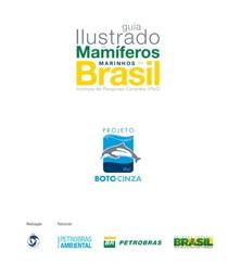GUIA ILUSTRADO DE MAMÍFEROS MARINHOS DO BRASIL