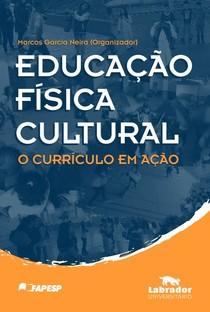 Livro - Educação Física Cultural - Marcos Garcia Neira