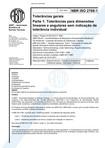 NBR 2768 - Tolerâncias gerais - Parte 1 - Tolerâncias para dimensões lineares e angulares sem indicação de tolerância Individual
