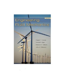 Engineering Fluid Mechanics (9th edition) by Donald F. Elger, Barbara C. Williams, Clayton T. Crowe