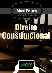 Direito Constitucional - Maxi Educa