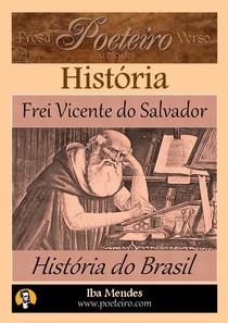 Historia do Brasil   Frei Vicente do Salvador   Iba Mendes