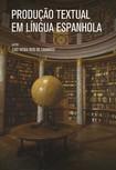 PRODUÇÃO TEXTUAL EM LÍNGUA ESPANHOLA
