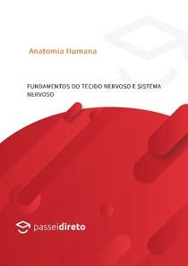 Apostila 01 - Fundamentos do sistema nervoso e Tecido Nervoso