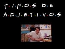 TIPOS DE ADJETIVOS