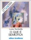 O que é semiótica - Lucia Santaella
