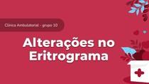 Caso clínico - alteração no eritrograma/ anemia