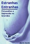 00269 - Estranhas Entranhas - Psicanálise e Depressão na Gravidez