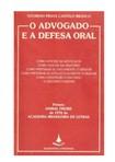 O Advogado e a Defesa Oral - Vitorino P. Castelo Branco