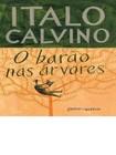 Italo Calvino  - O Barão nas Árvores