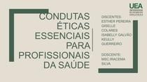 Condutas éticas essenciais para profissionais da saúde - Slide