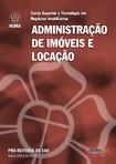 LIVRO TEXTO DA DICIPLINA DE ADMISTRAÇÃO DE IMOVEIS E LOCAÇÃO