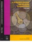 Robert Gilpin   A Economia Política das Relações Internacionais (2002)