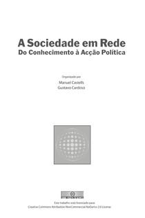CASTELLS, M ; CARDOSO, G (Orgs ) A sociedade em rede do conhecimento à ação política